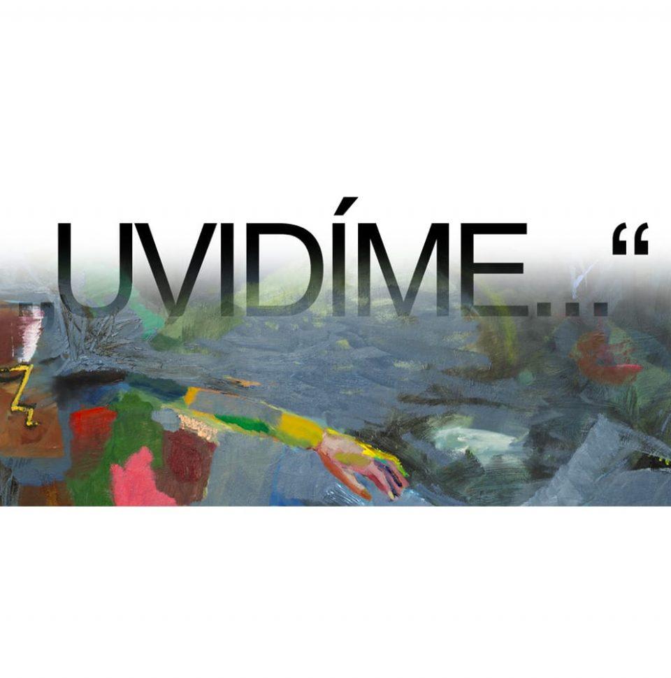 """26. 7. – 1. 9. 19 – Dalibor David – """"Uvidíme…"""""""