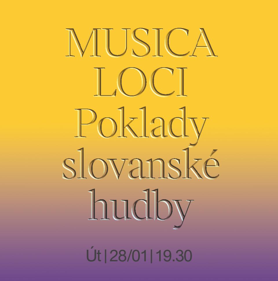 Musica Loci: Poklady slovanské hudby