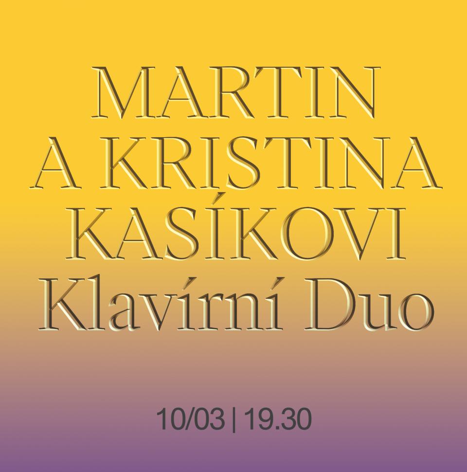 Klavírní duo Martin a Kristina Kasíkovi (čtyřruční klavír)